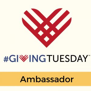 giving tuesday ambassador